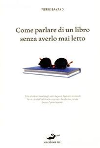 come-parlare-di-un-libro-senza-averlo-mai-letto-libro_53340